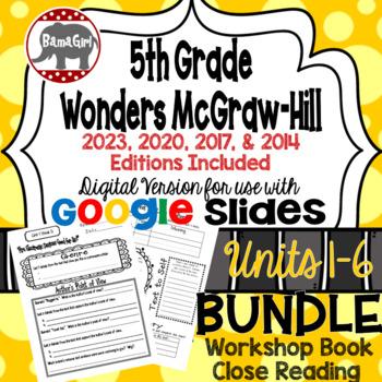 Wonders McGraw Hill 5th Grade Close Reading (Workshop Book) Units 1-6 DIGITAL