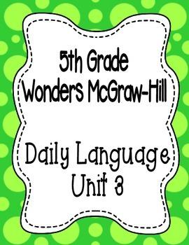 Wonders McGraw Hill 5th Grade Daily Language - Complete Un