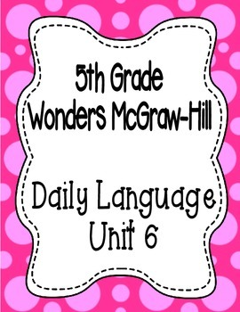 Wonders McGraw Hill 5th Grade Daily Language - Complete Un