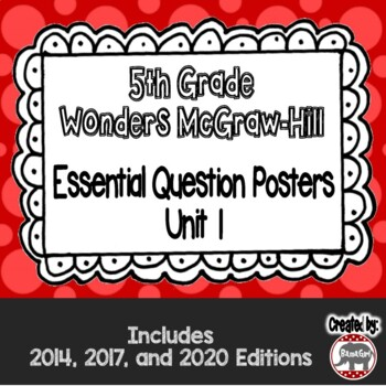 Wonders McGraw Hill 5th Grade Essential Question Posters - Unit 1