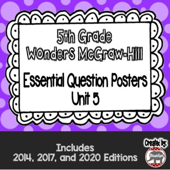 Wonders McGraw Hill 5th Grade Essential Question Posters - Unit 5