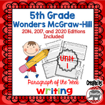 Wonders McGraw Hill 5th Grade Paragraph of the Week - Unit 1