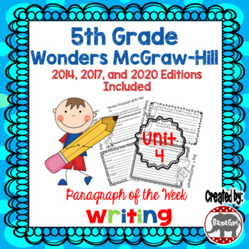 Wonders McGraw Hill 5th Grade Paragraph of the Week - Unit 4