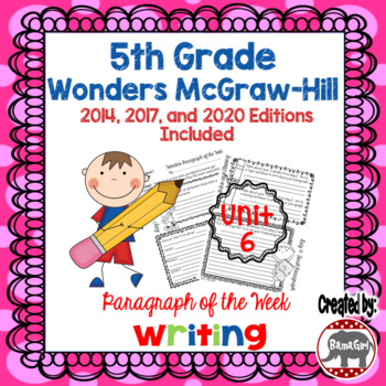 Wonders McGraw Hill 5th Grade Paragraph of the Week - Unit 6