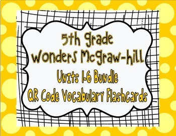 Wonders McGraw Hill 5th Grade Vocabulary QR Code Flashcard