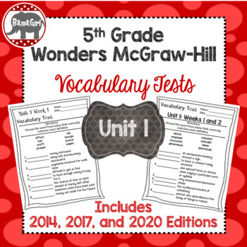 Wonders McGraw Hill 5th Grade Vocabulary Tests - Unit 1