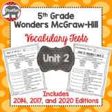 Wonders McGraw Hill 5th Grade Vocabulary Tests - Unit 2