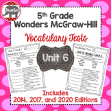 Wonders 2020, 2017, 2014 McGraw Hill 5th Grade Vocabulary Tests - Unit 6