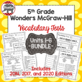 Wonders 2020, 2017, 2014 McGraw Hill 5th Grade Vocabulary Tests Units 1-6 Bundle