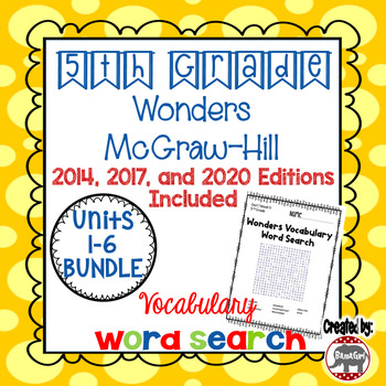 Wonders McGraw Hill 5th Grade Vocabulary Word Search Puzzles - Units 1-6 Bundle