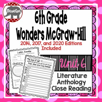Wonders McGraw Hill 6th Grade Close Reading (Literature Anthology Book) - Unit 6