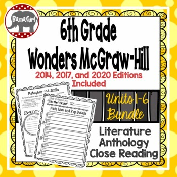 Wonders McGraw Hill 6th Grade Close Reading Literature Anthology Unit 1-6 Bundle