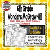 Wonders McGraw Hill 6th Grade Close Reading Literature Anthology Unit 1-6 Bundle