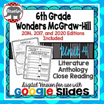 Wonders McGraw Hill 6th Grade Close Reading Literature Anthology Unit 4 DIGITAL