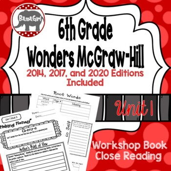 Wonders McGraw Hill 6th Grade Close Reading (Workshop Book) - Unit 1