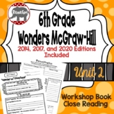 Wonders McGraw Hill 6th Grade Close Reading (Workshop Book) - Unit 2
