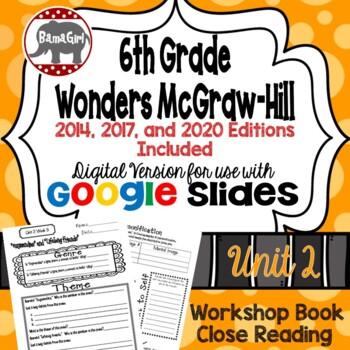 Wonders McGraw Hill 6th Grade Close Reading (Workshop Book) Unit 2 DIGITAL