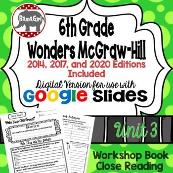 Wonders McGraw Hill 6th Grade Close Reading (Workshop Book) Unit 3 DIGITAL