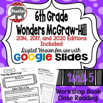 Wonders McGraw Hill 6th Grade Close Reading (Workshop Book) Unit 5 DIGITAL