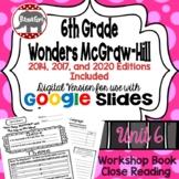 Wonders McGraw Hill 6th Grade Close Reading (Workshop Book) Unit 6 DIGITAL