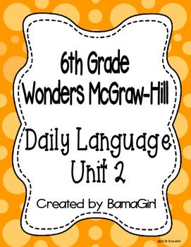 Wonders McGraw Hill 6th Grade Daily Language - Unit 2 (Weeks 1-5)