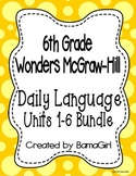 Wonders McGraw Hill 6th Grade Daily Language - Units 1-6 **Bundle**