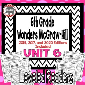 Wonders McGraw Hill 6th Grade Leveled Readers Thinkmark - Unit 6
