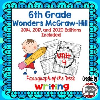 Wonders McGraw Hill 6th Grade Paragraph of the Week - Unit 4