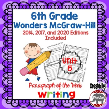 Wonders McGraw Hill 6th Grade Paragraph of the Week - Unit 5