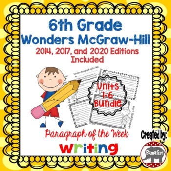 Wonders McGraw Hill 6th Grade Paragraph of the Week - Units 1-6 Bundle