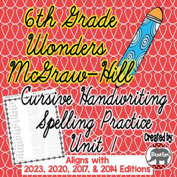 Wonders McGraw Hill 6th Grade Spelling Cursive Handwriting Practice - Unit 1