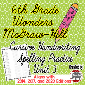 Wonders Mcgraw Hill 6th Grade Spelling Cursive Handwriting Practice
