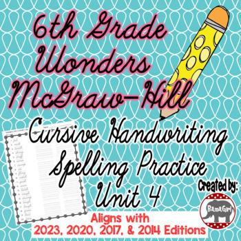 Wonders McGraw Hill 6th Grade Spelling Cursive Handwriting Practice - Unit 4