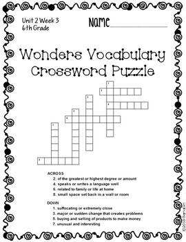 Wonders McGraw Hill 6th Grade Vocabulary Crossword Puzzles - Unit 2