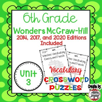 Wonders McGraw Hill 6th Grade Vocabulary Crossword Puzzles - Unit 3