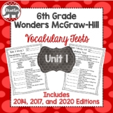 Wonders 2020, 2017, and 2014 McGraw Hill 6th Grade Vocabulary Tests - Unit 1