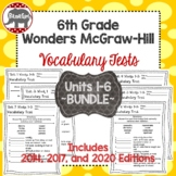 Wonders McGraw Hill 6th Grade Vocabulary Tests - Units 1-6 **Bundle**