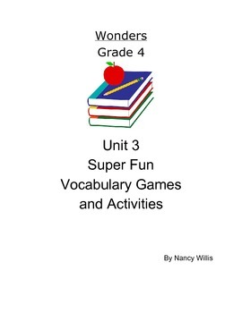 Wonders McGraw Hill Grade 4 Really Fun Vocabulary Activities Unit 3 Weeks 11-15