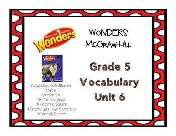 Wonders McGraw Hill Grade 5 Vocabulary Unit 6