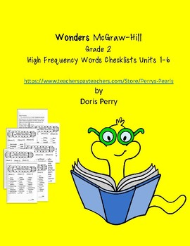 Wonders McGraw-Hill High Frequency Words Check Lists Units 1-6 2nd Graqde
