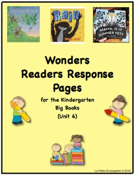 Wonders McGraw-Hill Readers Response Pages for Kindergarten Big Books Unit 6
