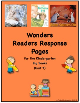 Wonders McGraw-Hill Readers Response Pages for Kindergarten Big Books Unit 7