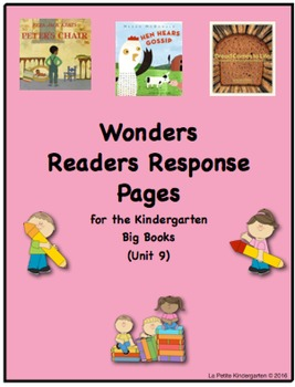 Wonders McGraw-Hill Readers Response Pages for Kindergarten Big Books Unit 9