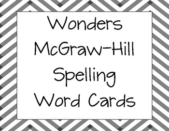 Spelling Word Cards for Wonders by McGraw-Hill  Grade 4 Units 1-6