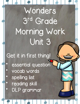 Wonders 3rd Grade: Morning Work Unit 3