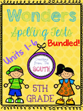 Wonders Multiple Choice Spelling Tests BUNDLED