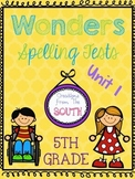 Wonders Multiple Choice Spelling Tests - Unit 1