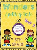 Wonders Multiple Choice Spelling Tests - Unit 2