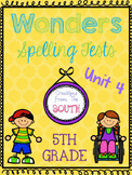 Wonders Multiple Choice Spelling Tests - Unit 4