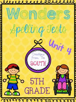 Wonders Multiple Choice Spelling Tests - Unit 4